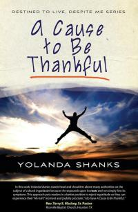 A Cause to Be Thankful - Yolanda Shanks